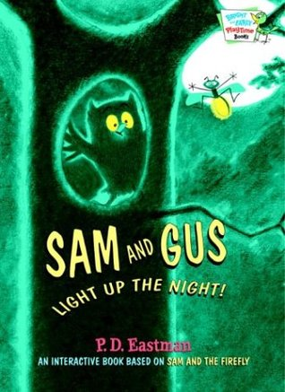 Sam and Gus Light Up the Night! (Bright & Early Pl...