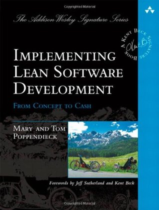 Implementing Lean Software Development: From Conce...