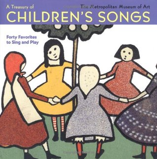 A Treasury of Children's Songs: Forty Favorites to...