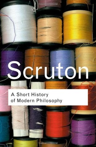 A Short History of Modern Philosophy (Routledge Cl...
