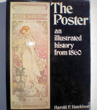 The poster: an illustrated history from 1860