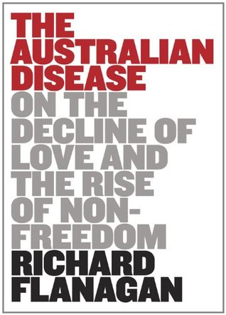 The Australian Disease: On the Decline of Love and...