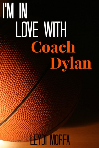 I'm in love with Coach Dylan