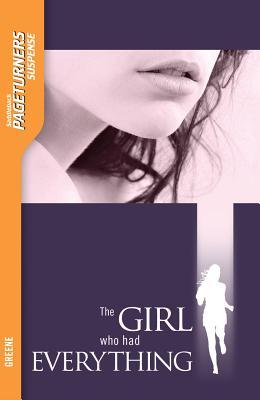The Girl Who Had Everything (Suspense) (Pageturner...