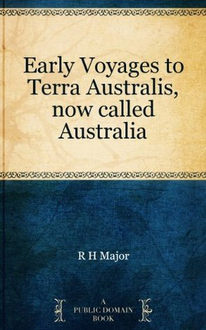 Early Voyages to Terra Australis, now called Austr...