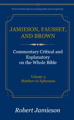 Jamieson, Fausset, and Brown Commentary Deluxe Edi...