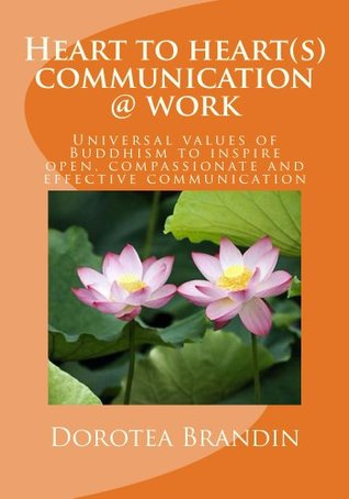 Heart to heart(s) communication @ work: The univer...