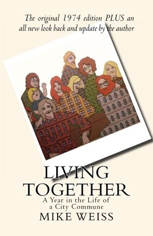 Living Together: A Year in the Life of a City Comm...
