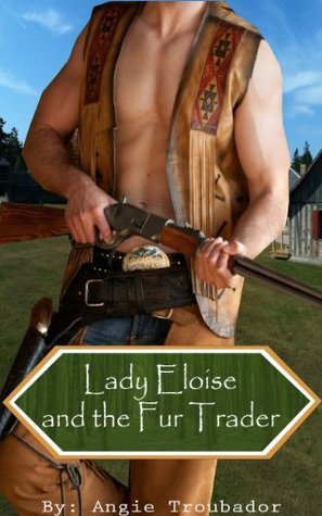 Lady Eloise and the Fur Trader