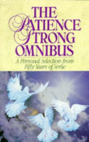 The Patience Strong Omnibus: A Personal Selection ...