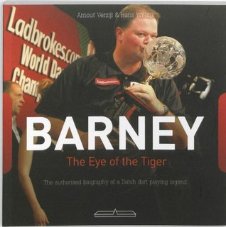 Barney - The eye of the tiger: the authorised biog...