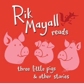 Rik Mayall Reads Three Little Pigs and Other Stori...