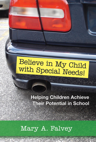 Believe in My Child with Special Needs!: Helping C...