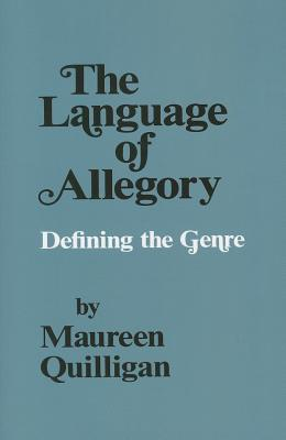 The Language Of Allegory: Defining The Genre