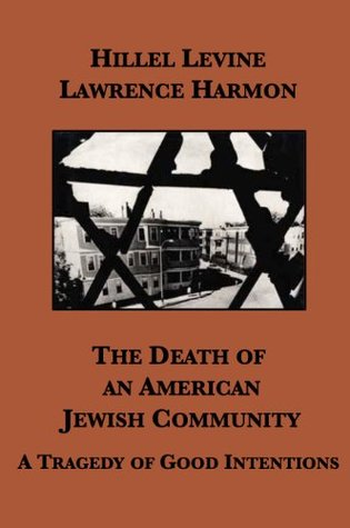 The Death of an American Jewish Community: A Trage...