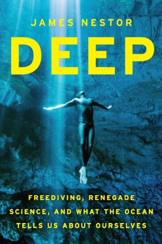 Deep: Freediving, Renegade Science, and What the O...