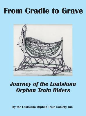 From Cradle to Grave: Journey of the Louisiana Orp...