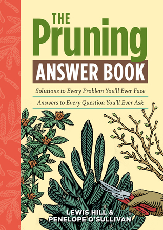 The Pruning Answer Book: Solutions to Every Proble...