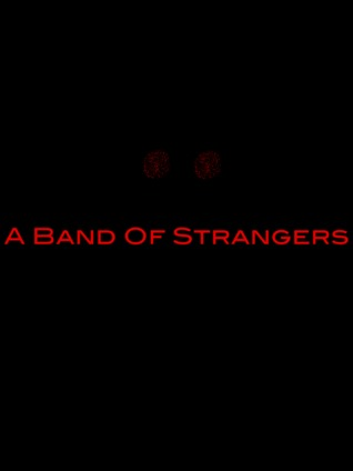 A Band Of Strangers