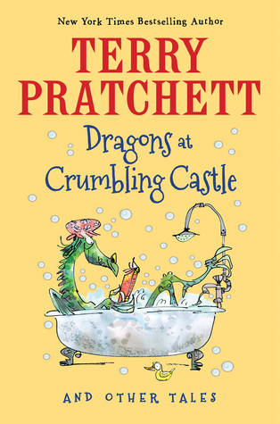 Dragons at Crumbling Castle: And Other Tales
