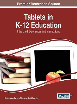 Tablets in K-12 Education: Integrated Experiences ...