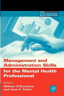 Management and Administration Skills for the Menta...