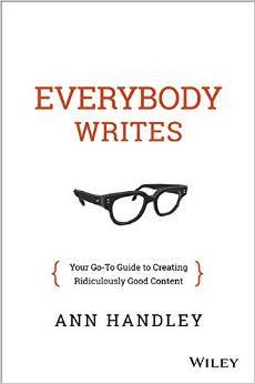 Everybody Writes: Your Go-To Guide to Creating Rid...