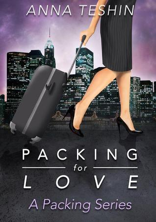 Packing for Love (The Packing Series, #1)