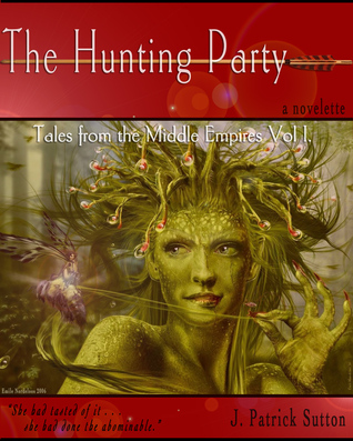 The Hunting Party (Tales from the Middle Empires V...