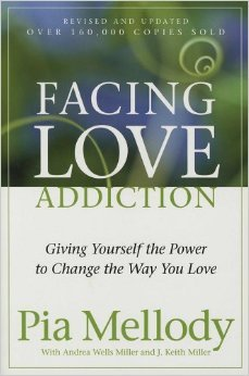 Facing Love Addiction: Giving Yourself the Power t...