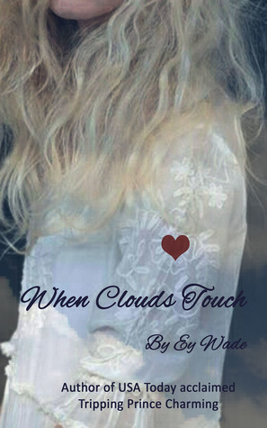 When Clouds Touch