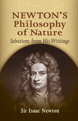 Newton's Philosophy of Nature: Selections from His...