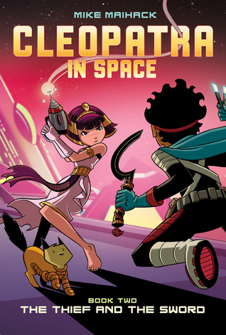 Cleopatra in Space, Book Two: The Thief and the Sw...