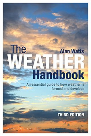 The Weather Handbook: An Essential Guide to How We...
