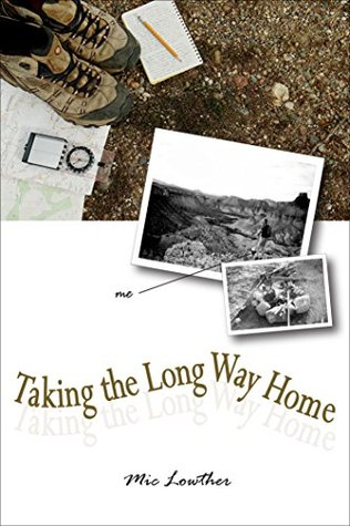 Taking the Long Way Home: Hiking Wilderness Trail ...