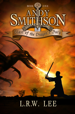 Andy Smithson: Blast of the Dragons Fury
