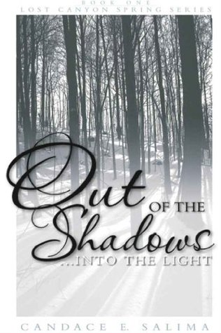 Out of the Shadows...Into the Light (Lost Canyon S...