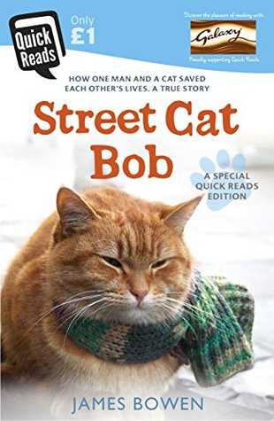 Street Cat Bob: How one man and a cat saved each o...