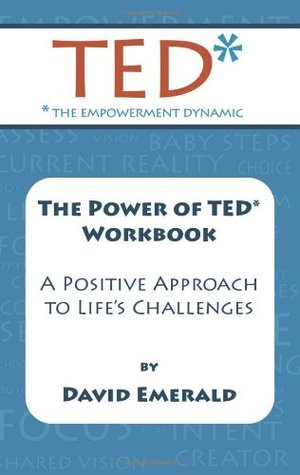 TED* WORKBOOK: Creating A Positive Approach To Lif...
