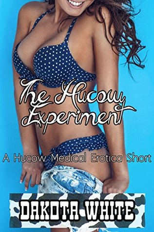 The Hucow Experiment