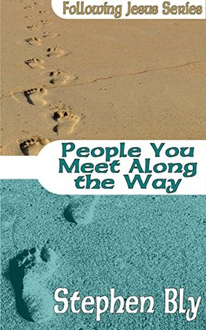 People You Meet Along The Way