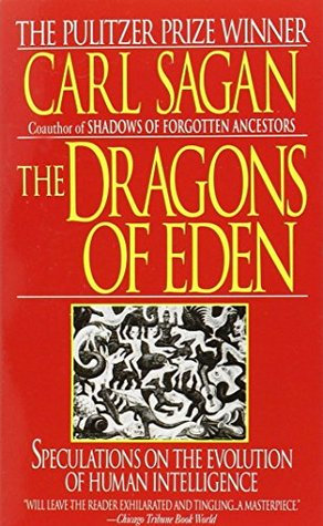 Dragons of Eden: Speculations on the Evolution of ...