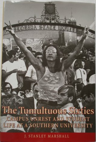 The Tumultuous Sixties: Campus Unrest and Student ...