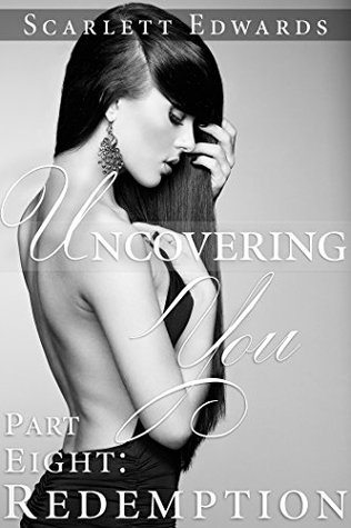 Uncovering You 8: Redemption