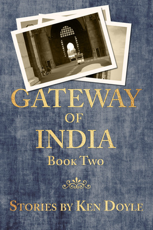 Gateway of India, Book Two