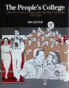 The People's College: Little Rock Junior College a...