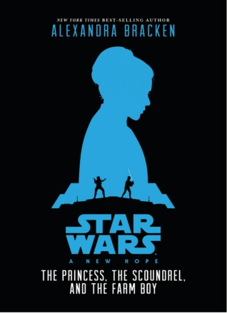 A New Hope - The Princess, the Scoundrel, and the ...