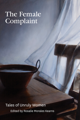 The Female Complaint: Tales of Unruly Women