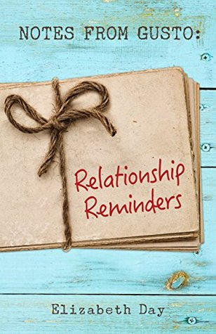 Notes from Gusto: Relationship Reminders