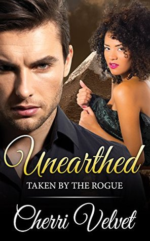 Unearthed: Taken by the Rogue: A BWWM Erotic Time ...